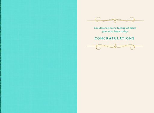 You Deserve It Graduation Card,