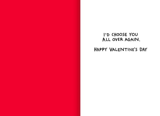 I'd Choose You Again Funny Valentine's Day Card,