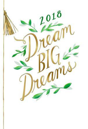 Dream Big Dreams 2018 Graduation Card