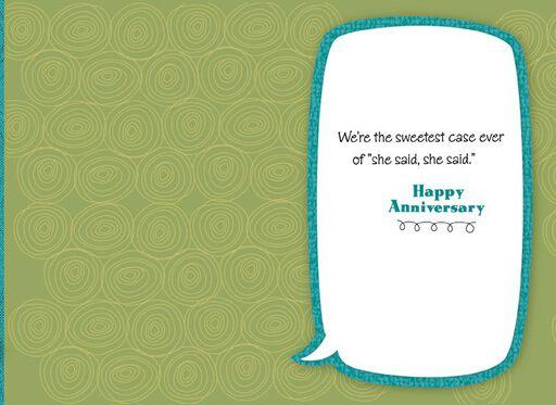 She Said, She Said Love Bubbles Anniversary Card,