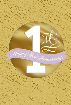 Gold Circle Happy First Anniversary Card