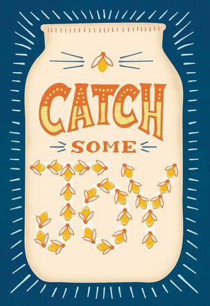Catch Some Joy Fireflies Blank Card
