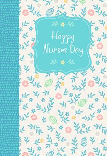 You Touch Lives Nurses Day Card,