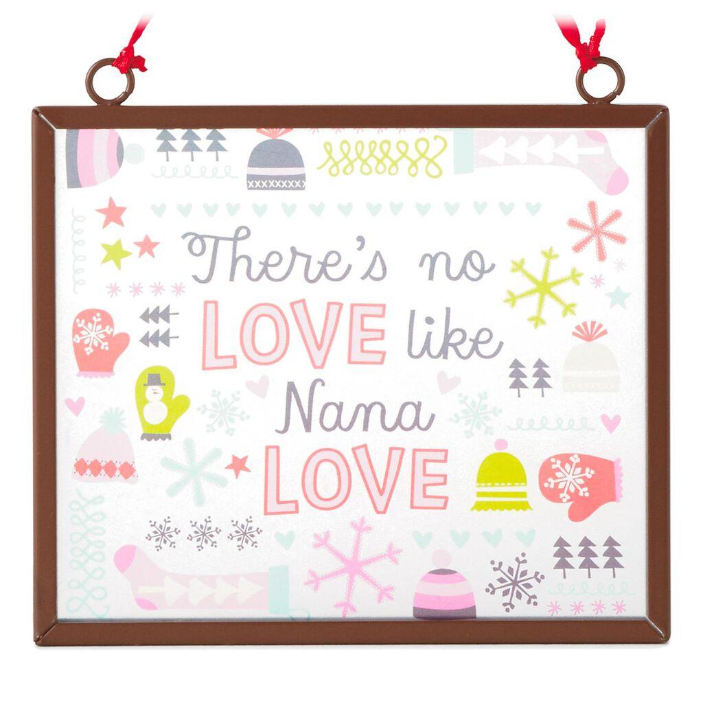 Nana Love Hallmark Gift Ornament - Gift Ornaments - Hallmark
