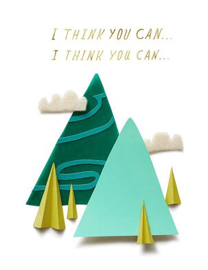 Green Mountains You Totally Can Encouragement Card
