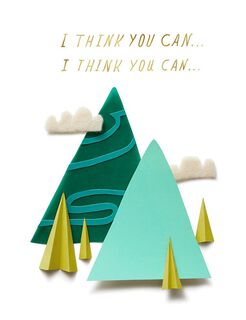 Green Mountains You Totally Can Encouragement Card,