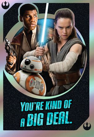 Star Wars™ You're Kind of a Big Deal Birthday Card