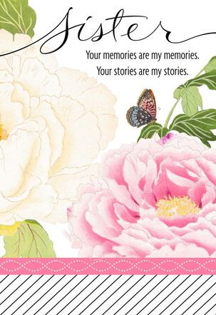 Your Memories Flowers Birthday Card for Sister