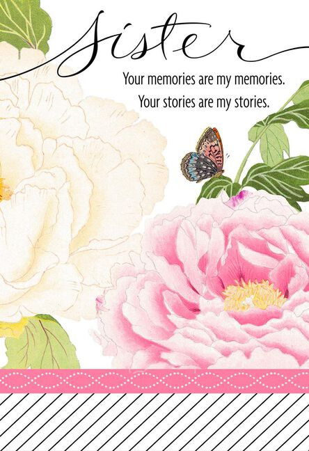 Your Memories Flowers Birthday Card For Sister Greeting Cards