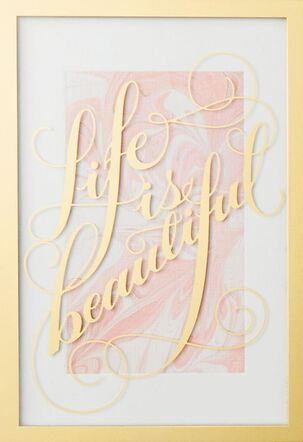 Life Is Beautiful Mother's Day Card
