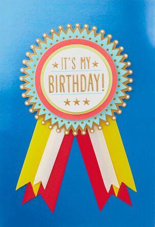 It's My Birthday Badge Birthday Card