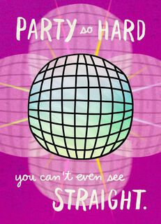 Disco Ball Party Hard Just Because Card,