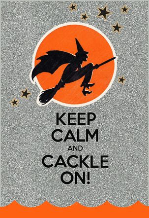 Keep Calm And Cackle On Halloween Card