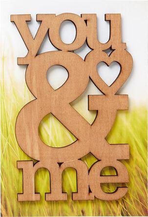 You & Me, Me & You Anniversary Card