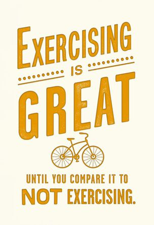 To Exercise or Not Funny Birthday Card