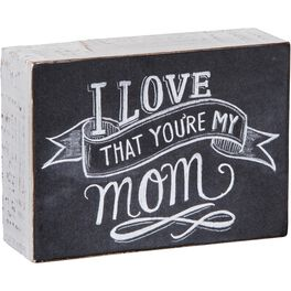 Primitives by Kathy You're My Mom Chalk Sign, , large