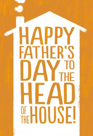 Head of the House Funny Father's Day Card for Husband