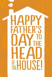 Head of the House Funny Father's Day Card for Husband,