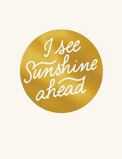 Sunshine Ahead Blank Encouragement Card,