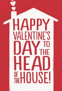 Valentine's Day Card for the Man of the House,