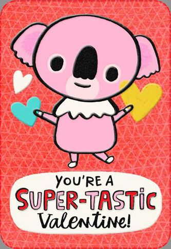 you are a super tastic kid valentines day card - Kid Valentines