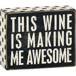 Primitives by Kathy Wine Makes Me Awesome Box Sign, , large