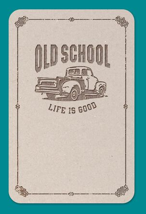 Life is Good® Old School Truck Father's Day Card