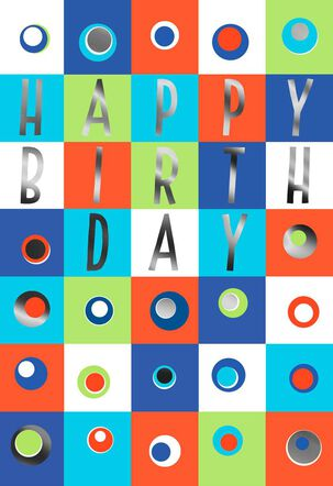 Squares, Dots and Foil Happy Birthday Card