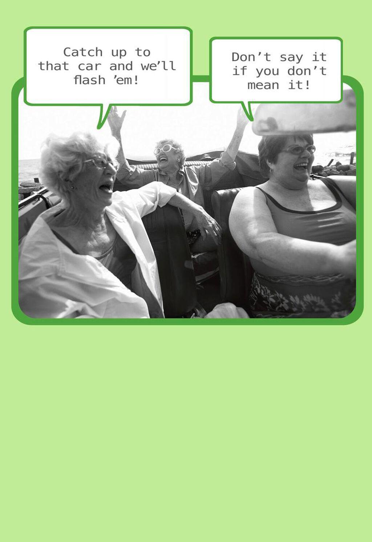 Daring Old Ladies Funny Birthday Card