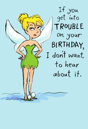 Tinker Bell Trouble Loves Company Funny Birthday Card