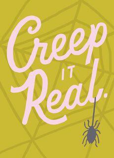 Creep It Real Halloween Card,