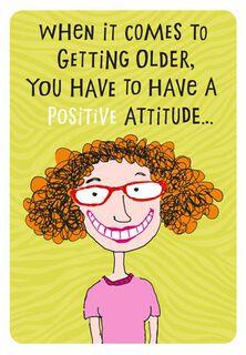 Positive Attitude Birthday Card,