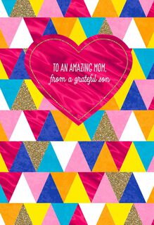 From a Grateful Son Mother's Day Card,
