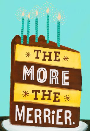 The More the Merrier Cake Birthday Card