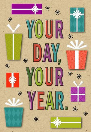 Your Day Your Year Birthday Card