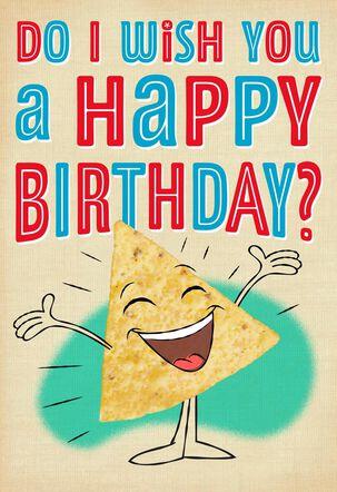 Nacho Chips Musical Birthday Card