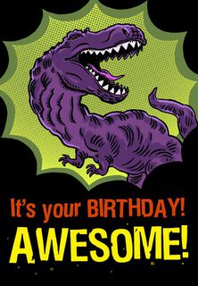 T-Rex Awesome Birthday Card,