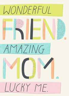 Wonderful Friend Mother's Day Card,
