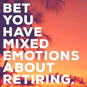 Mixed Emotions Musical Retirement Card