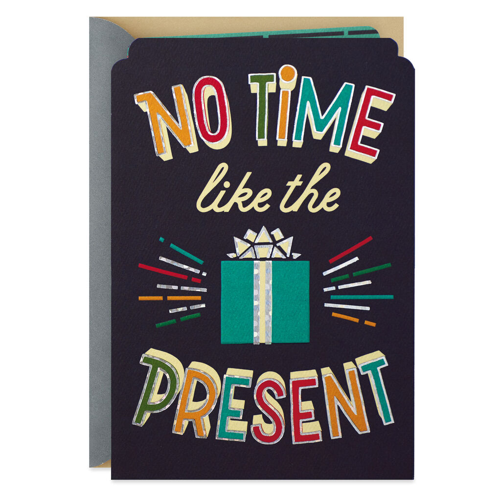 No Time Like The Present Birthday Card For Nephew