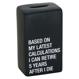 About Face I Can Retire 5 Years After I Die Bank, , large