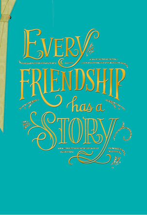 Our Story Friendship Card