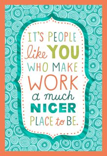 You Make Work a Nicer Place Admin Professionals Day Card,