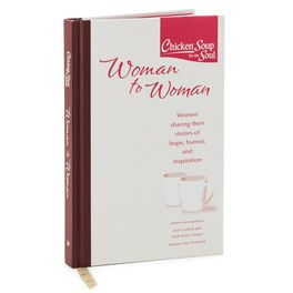 Chicken Soup For The  Soul: Woman to Woman: Women Sharing Their Stories  Inspiration Gift Book, , large