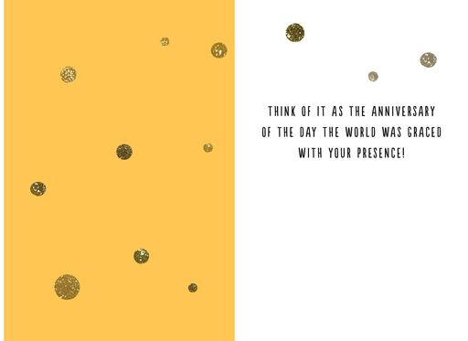 Grace the World With Your Presence Funny Birthday Card,