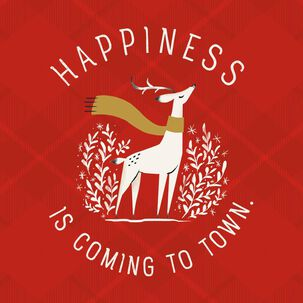 Happiness Is Coming to Town Reindeer Musical Christmas Card