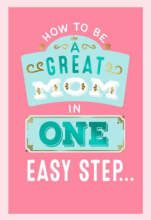 Steps for Being Great Mother's Day Card
