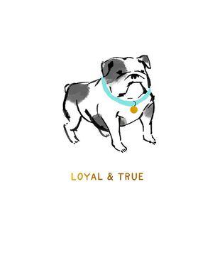 Bulldog Loyal and True Friendship Card