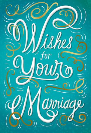 Wishes for Your Marriage Congratulations Card