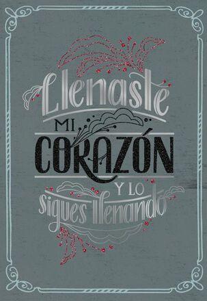 You Fill My Heart Spanish-Language Love Card